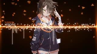 ✧ Nightcore → Heroine✧