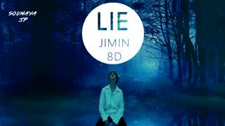 BTS- JIMIN- LIE -8D