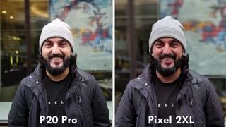 مقایسه دوربین P20 Pro هواوی با پیکسل 2 گوگل