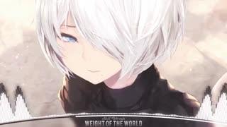 Nightcore - Weight of the World - نایتکور - وزن دنیا