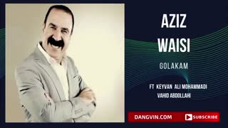 آهنگ کردی عزیز ویسی گوله که م - Aziz Waisi Golakam