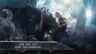 آهنگ پیانو 「 نایتکور / Nightcore 」یه روز خوب / One Fine Day