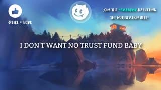 لیریک آهنگ Why Don't We –- Trust Fund Baby