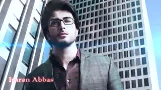 فتوکلیپ بسیار زیبا از عمران عباس نقوی(بازیگر ، مدل و خواننده ی پاکستانی)...میکس شده- بیوگرافی در توضیحات