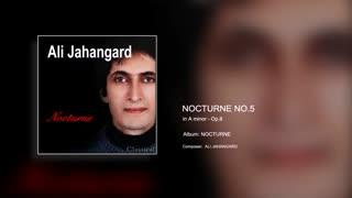 Nocturne No.5 Op.8 - Ali Jahangard - علی جهانگرد