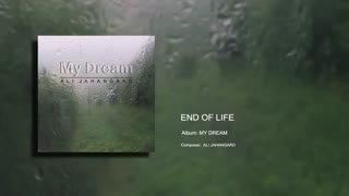 End Of Life - Ali Jahangard - علی جهانگرد
