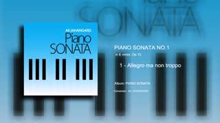 Piano Sonata No.1 - mvt 1 - Ali Jahangard - علی جهانگرد