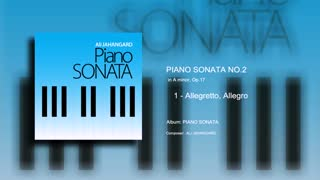 Piano Sonata No.2 - mvt 1 - Ali Jahangard - علی جهانگرد