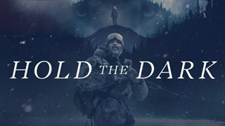 دانلود فیلم حفظ تاریکی Hold the Dark 2018