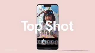 ویدئوی معرفی قابلیت Top Shot گوشی گوگل پیکسل 3