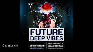 دانلود لوپ سمپل رایگان Singomakers - Future Deep Vibes (Wav/Midi)
