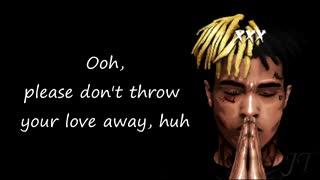 (XXXTENTACION - Fuck Love (Lyrics .. تقدیمی ♡